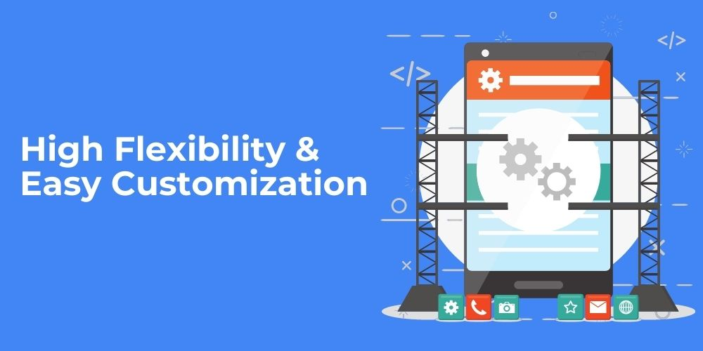 android app development easy to customise