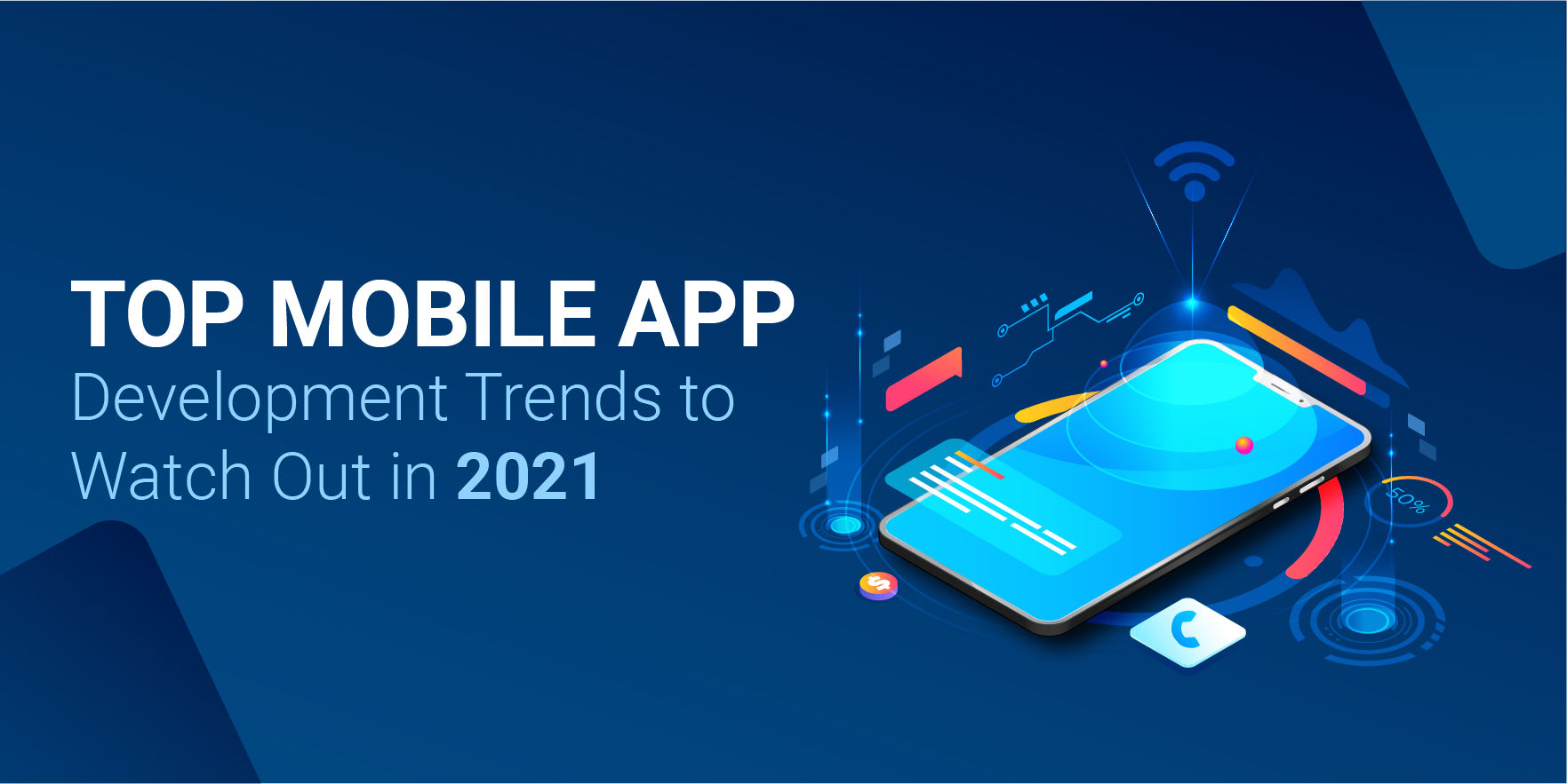 Top Mobile App Development Trends to Watch for 2021