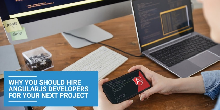 Hire AngularJS Developers for Your Project