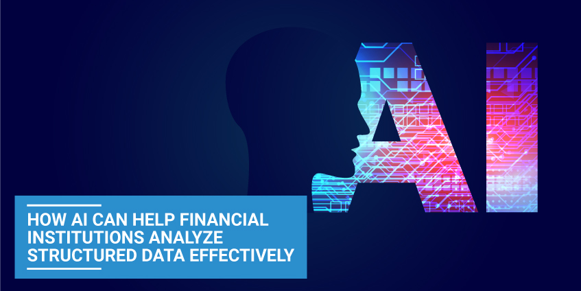 AI Financial Institutions Analyze Structured Data Effectively